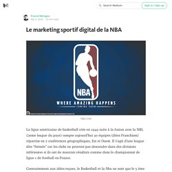 Le marketing sportif digital de la NBA