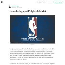 Le marketing sportif digital de la NBA