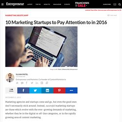 10 Marketing Startups to Pay Attention to in 2016