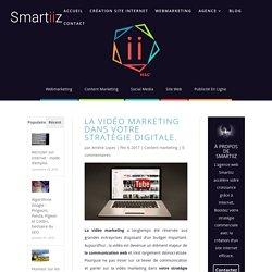 La vidéo marketing dans votre stratégie digitale.