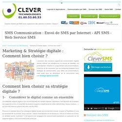 Marketing & Stratégie digitale : Comment bien choisir ?