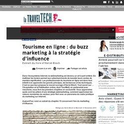 Tourisme en ligne : du buzz marketing à la stratégie d'influence