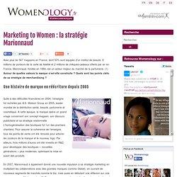 Marketing to Women : la stratégie Marionnaud