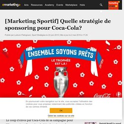 [Marketing Sportif] Quelle stratégie de sponsoring pour Coca-Cola? - Marketing Sportif