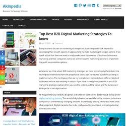 Top Best B2B Digital Marketing Strategies To Know
