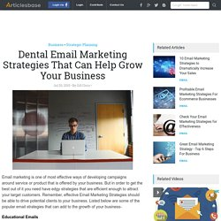 Dental Email Marketing Strategies That Can Help Grow Your Business