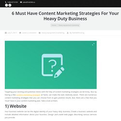 Content Marketing Strategies For Your Heavy Duty Business
