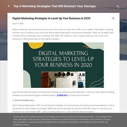 Digital Marketing Strategies to Level-Up Your Business in 2020