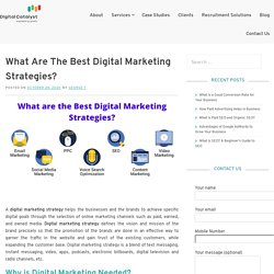 What Are the Best Digital Marketing Strategies – Digital Catalyst