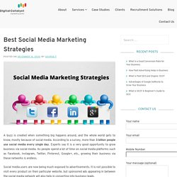 What are the Best Social Media Marketing Strategies – Digital Catalyst
