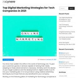 Top Digital Marketing Strategies for Tech Companies in 2021