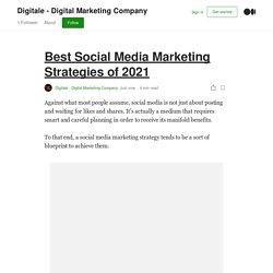 Best Social Media Marketing Strategies of 2021