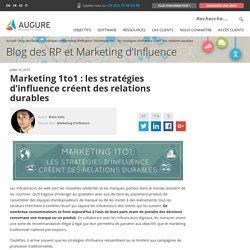 Marketing 1to1 : les stratégies d'influence créent des relations durables