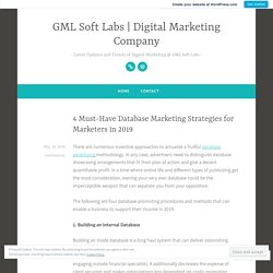 4 Must-Have Database Marketing Strategies for Marketers in 2019 – GML Soft Labs