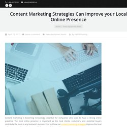 How can Content Marketing Improve your Local Online Presence?