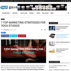 7 TOP MARKETING STRATEGIES FOR YOGA STUDIOS