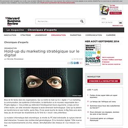 Hold-up du marketing stratégique sur le digital