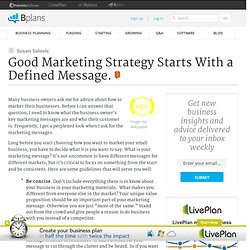 Good Marketing Strategy Starts With a Defined Message.