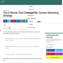 The 5 Words That Changed My Content Marketing Strategy