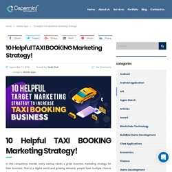 10 Helpful Target Marketing Strategy To Increase TAXI BOOKING Business Online!