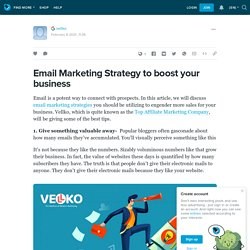 Email Marketing Strategy to boost your business: ext_5575623 — LiveJournal