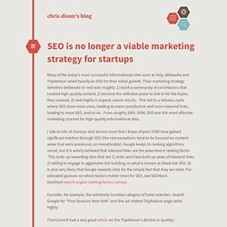 chris dixon's blog / SEO is no longer a viable marketing strategy for startups
