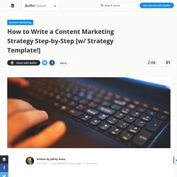 How to Write a Content Marketing Strategy (w/ Template)