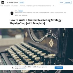 How to Write a Content Marketing Strategy Step-by-Step [with Template]