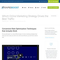 Which Online Marketing Strategy Drives the Best Traffic