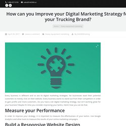 Ways to Improve Digital Marketing Strategy for your Trucking Business