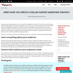 Here's How You Create a Stellar Content Marketing Strategy