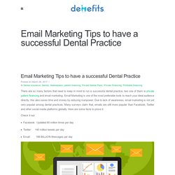 Email Marketing Tips to have a successful Dental Practice - Denefits
