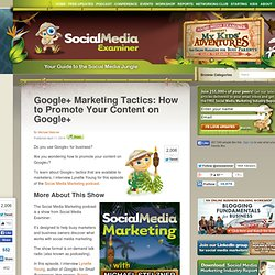 Google+ Marketing Tactics, How to Promote Your Content on Google+ Social Media Examiner