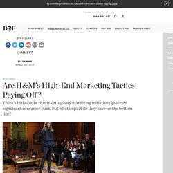 Are H&M's High-End Marketing Tactics Paying Off?