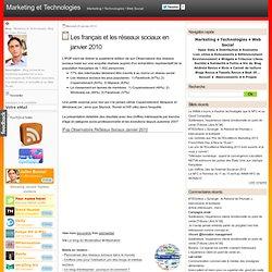 Les français et les réseaux sociaux en janvier 2010