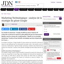 Marketing Technologique : analyse de la stratégie du géant Google