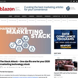 The Stack Attack – One size fits one for your 2020 marketing technology stack – Content For marketers