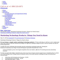 Marketing Technology Products: Things You Need to Know