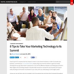 8 Tips to Take Your Marketing Technology to Its Summit