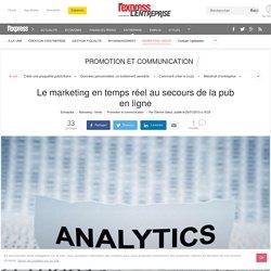 Le marketing en temps réel au secours de la pub en ligne