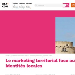 Le marketing territorial face aux identités locales