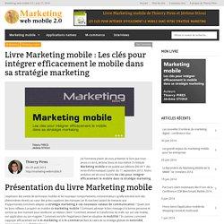 Livre Marketing mobile de Thierry Pires et Jérôme Stioui aux éditions ENI