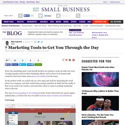 7 Marketing Tools to Get You Through the Day