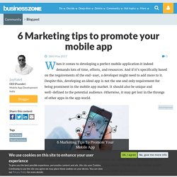 6 Marketing tips to promote your mobile app