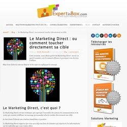 Le Marketing Direct ou comment toucher directement sa cible