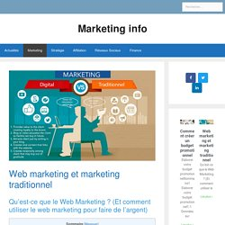 Web marketing et marketing traditionnel - Marketing info