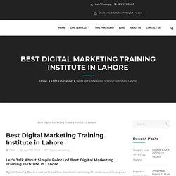 Best Digital Marketing Training Institute in Lahore - Digital Marketing Lahore