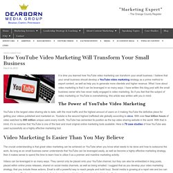 How YouTube Video Marketing Will Transform Your Small Business