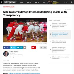 Size Doesn't Matter: Internal Marketing Starts With Transparency