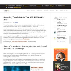 Marketing Trends in Asia That Will Still Work in 2016
